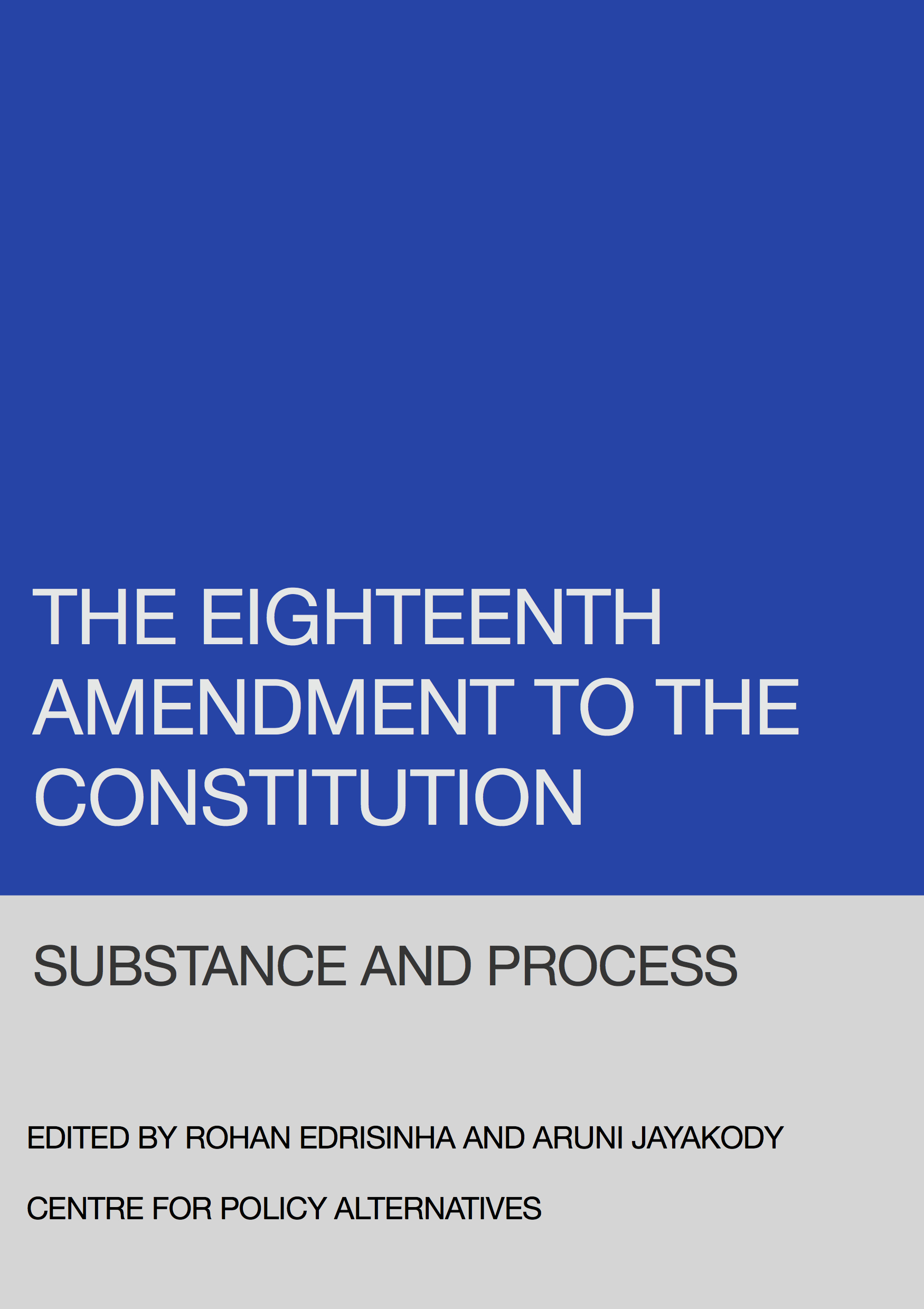 18th Amendment to the Constitution - Substance and Process